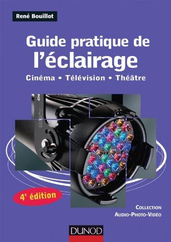 Guide pratique de l'éclairage
